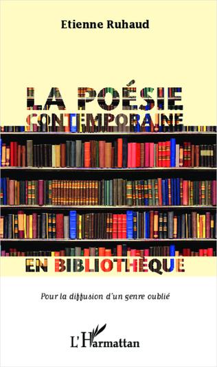 Couverture La poésie contemporaine en bibliothèque pour la diffusion d'un genre oublié