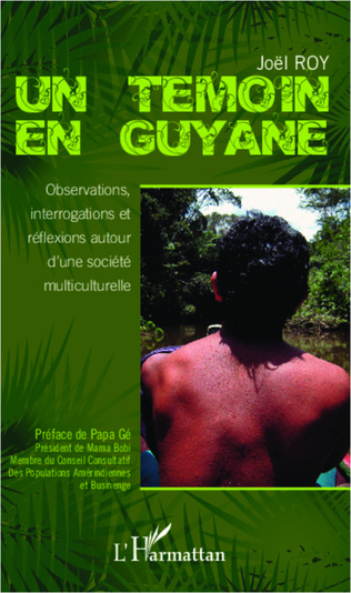 Couverture Un témoin en Guyane