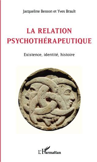 Couverture La relation psychothérapeutique