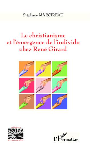 Couverture Christianisme et l'émergence de l'individu chez René Girard