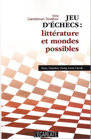 Couverture Jeu d'échecs : littérature et mondes possibles