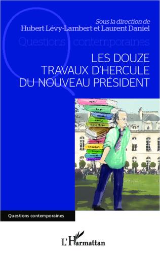 Couverture Les douze travaux d'Hercule du nouveau Président