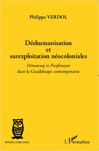 Couverture Déshumanisation et surexploitation néocoloniales