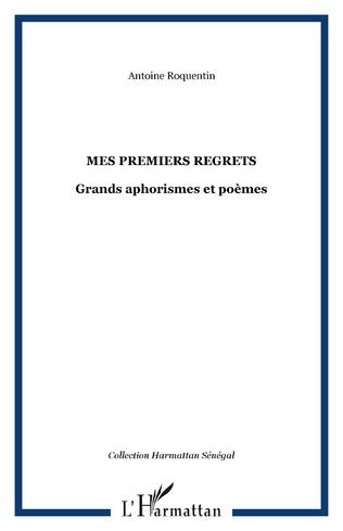 Couverture Mes premiers regrets