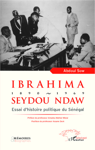 Couverture Ibrahima Seydou Ndaw 1890-1969