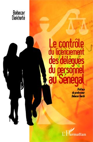 Couverture Le contrôle du licenciement des délégués du personnel au Sénégal