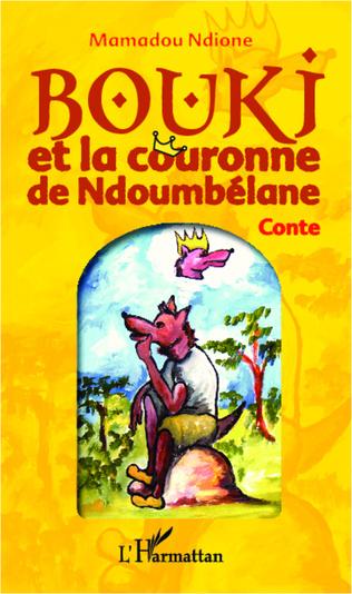 Couverture Bouki et la couronne de Ndoumbélane