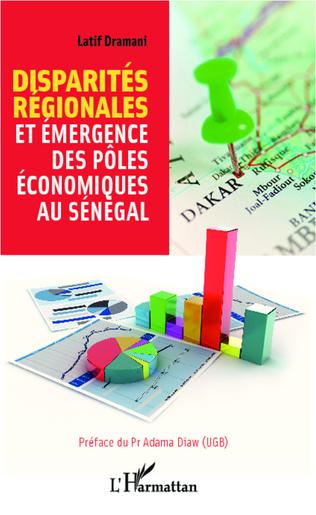 Couverture Disparités régionales et émergence des pôles économiques au Sénégal