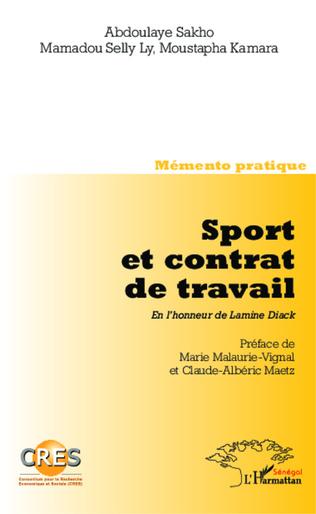 Couverture Sport et contrat de travail. En l'honneur de Lamine Diack