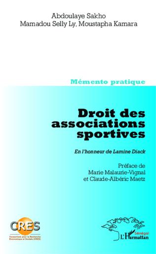 Couverture Droit des associations sportives. En l'honneur de Lamine Diack