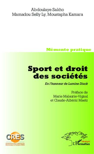 Couverture Sport et droit des sociétés. En l'honneur de Lamine Diack