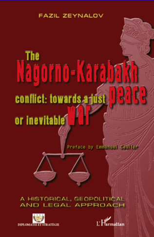 Couverture The Nagorno-Karabakh conflict : towards a just peace or inevitable war
