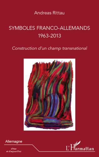 Couverture Symboles franco-allemands (1963-2013)