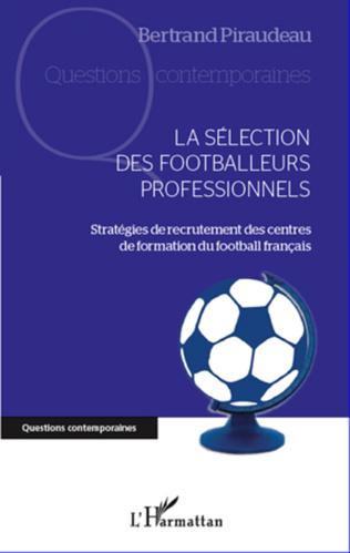 Couverture La sélection des footballeurs professionnels