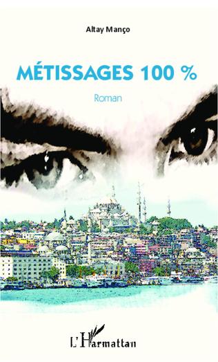 Couverture METISSAGES 100% ROMAN