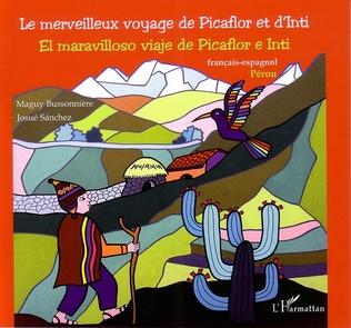 Couverture Le merveilleux voyage de Picaflor et d'Inti