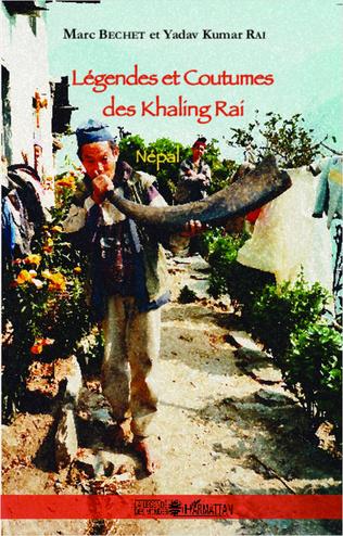Couverture Légendes et Coutumes des Khaling Rai