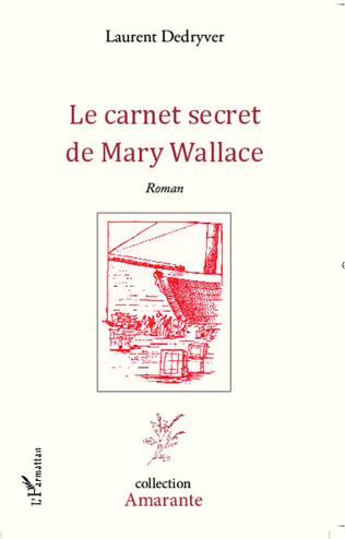 Couverture Le carnet secret de Mary Wallace
