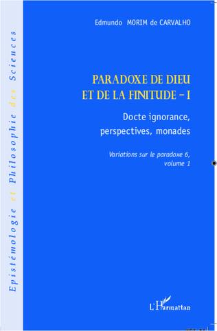 Couverture Paradoxe de Dieu et de la finitude (Volume 1)