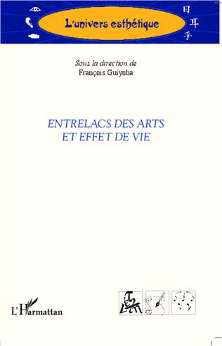 Couverture Entrelacs des arts et effet de vie