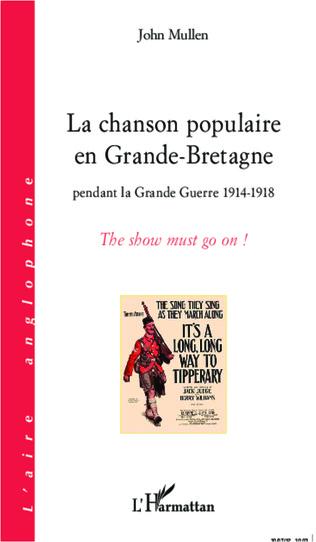 Couverture La chanson populaire en Grande-Bretagne pendant la Grande Guerre 1914-1918