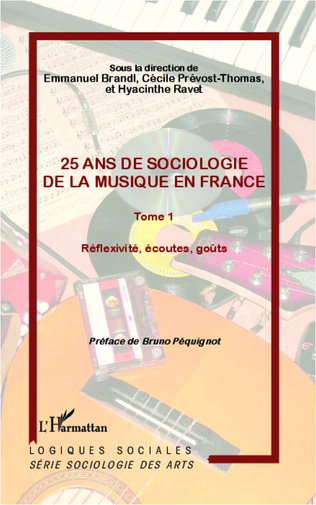 Couverture 25 ans de sociologie de la musique en France (Tome 1)