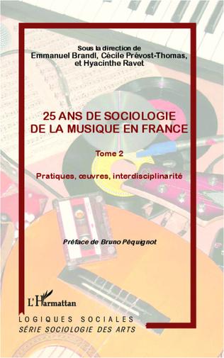 Couverture 25 ans de sociologie de la musique en France (Tome 2)