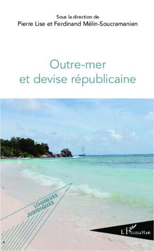 Couverture Outre-mer et devise républicaine