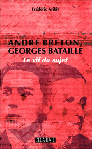 Couverture André Breton, Georges Bataille