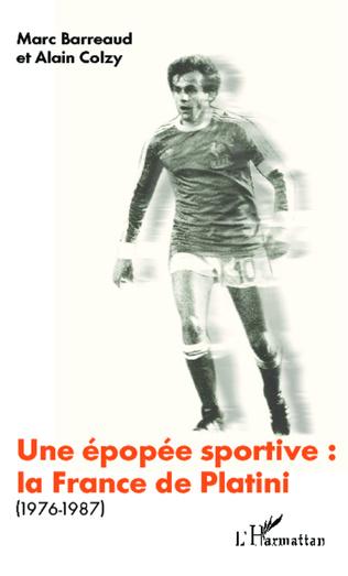 Couverture Une épopée sportive: la France de Platini