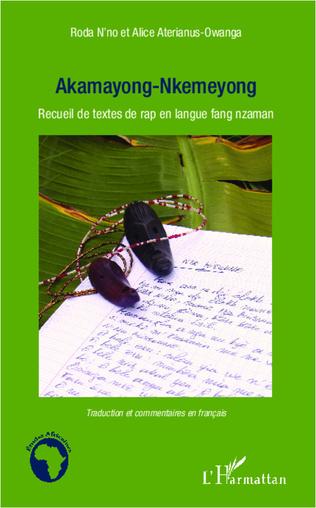 Akamayong Nkemeyong Recueil De Textes De Rap En Langue