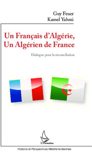 Couverture Un Français d'Algérie, un Algérien de France