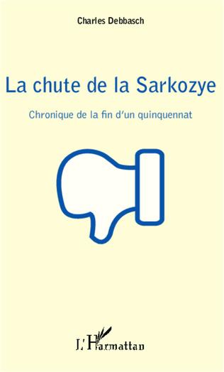 Couverture La chute de la Sarkozye