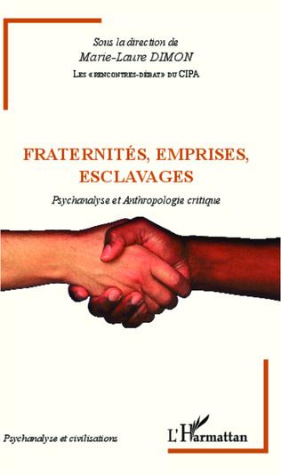 Couverture Fraternités, emprises, esclavages
