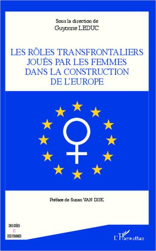 Couverture Rôles transfrontaliers joués par les femmes dans la construction de l'Europe