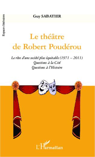 Couverture Le théâtre de Robert Poudérou