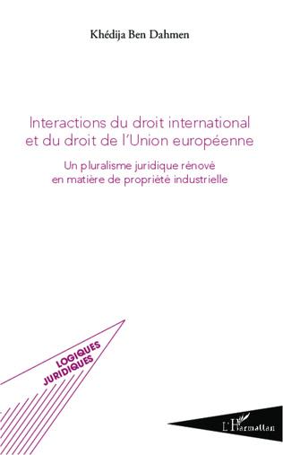 Couverture Intéractions du droit international et du droit de l'union européenne