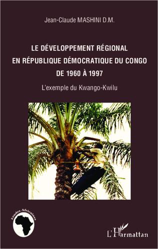 Couverture Développement régional en République Démocratique du Congo de 1960 à 1997