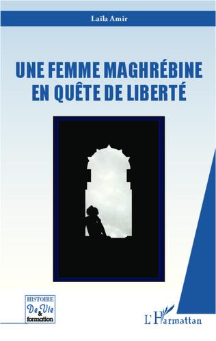 Couverture Une femme maghrébine en quête de liberté
