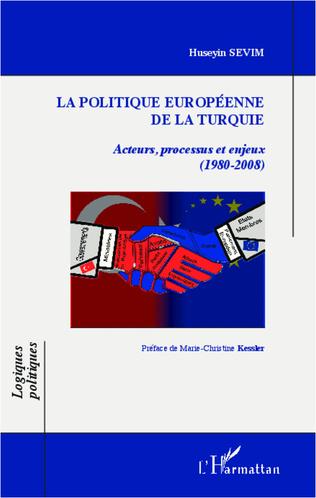 Couverture La politique européenne de la Turquie