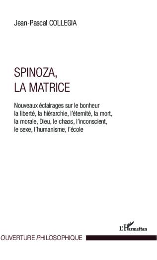 Couverture Spinoza, La matrice