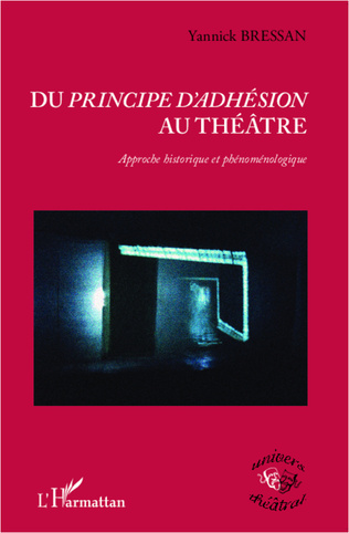 Couverture Du <em>principe d'adhésion</em> au théâtre