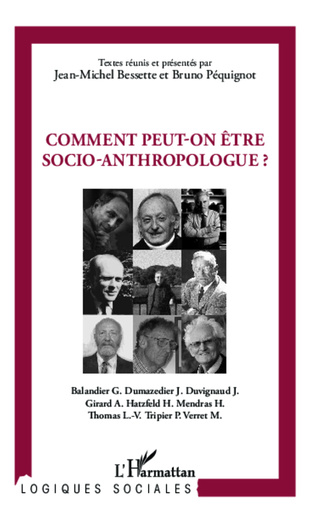 Couverture Comment peut-on être socio-anthropologue ?