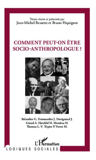 Couverture Comment peut-on être socio-anthropologue ?