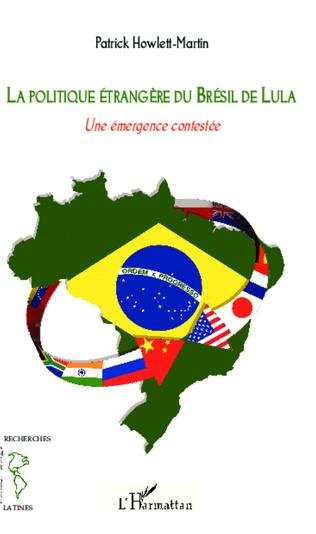 Couverture La politique étrangère du Brésil de Lula