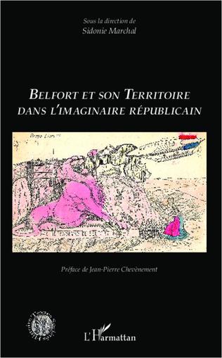 Couverture Belfort et son territoire dans l'imaginaire républicain