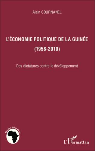 Couverture L'économie politique de la Guinée (1958-2010)