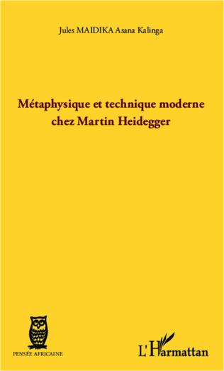 Couverture Métaphysique et technique moderne chez Martin Heidegger