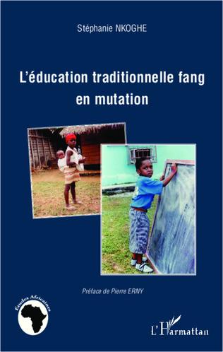 Couverture L'éducation traditionnelle fang en mutation