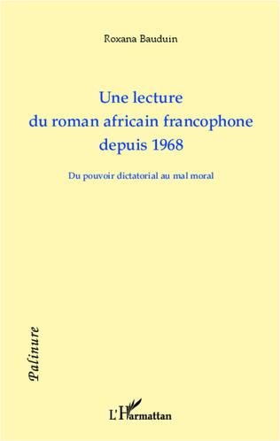 Couverture Une lecture du roman africain francophone depuis 1968